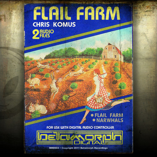 Chris Komus - Flail Farm [BMD003]