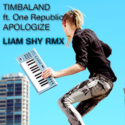 Timbaland - Apologize (Liam Shy RMX)