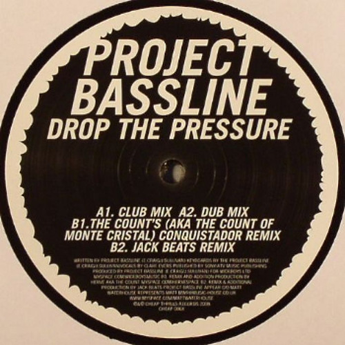 Project Bassline- Drop the Pressure (JACK BEATS REMIX)