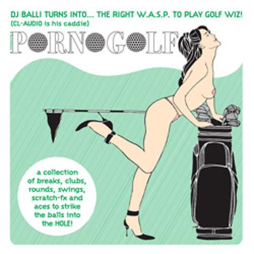 """""""Porno-Golf (Lesson 1)"""" DJ BALLI (-Belligeranza 04, 12"""", 2007)"""