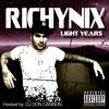 12 - Richy Nix - Light Years - My Love (Bonus Track)