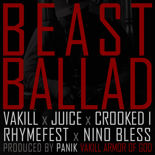 VAKILL - BEAST BALLAD FEAT CROOKED I, RHYMEFEST, JUICE & NINO BLESS - ARMOR OF GOD
