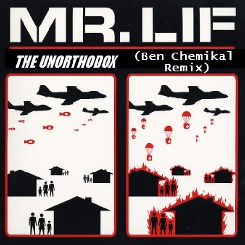 Mr Lif - The Unorthodox (Ben Chemikal Remix)