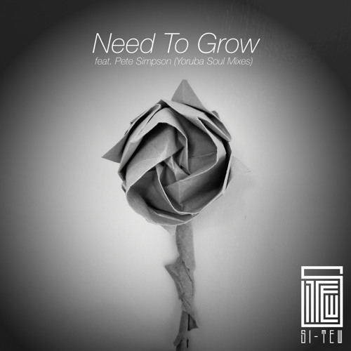 Need To Grow (feat. Pete Simpson) (Yoruba Soul Mix)