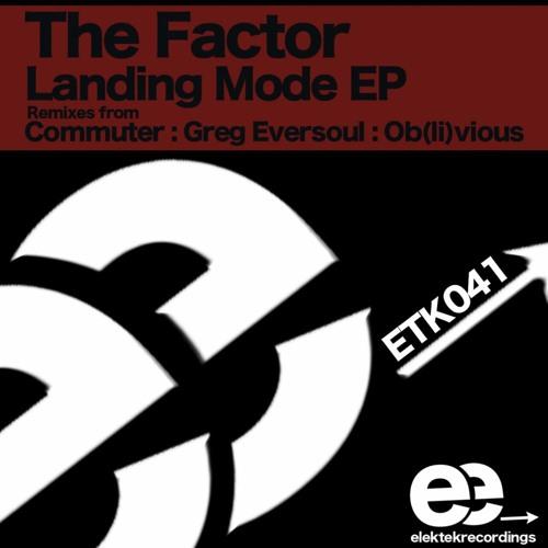 The Factor - Landing Mode (Greg-Eversoul Air Strike Remix)