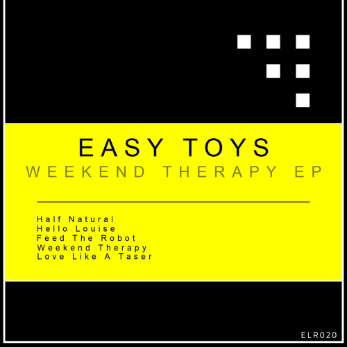 Easy Toys - Weekend Therapy - (Original Mix)