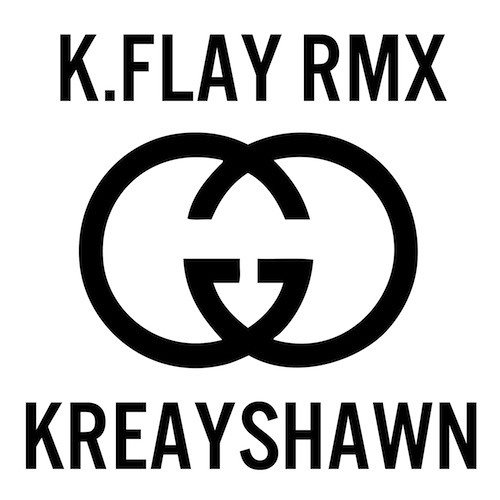 Kreayshawn - Gucci Gucci (K.Flay RMX)