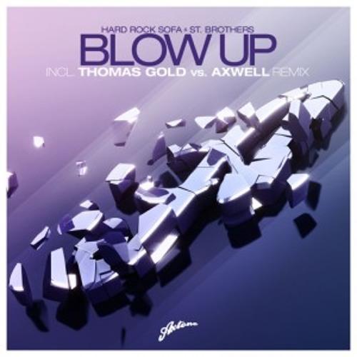 C'mon Blow Up Louder - DJ Fresh ft. Sian Evans vs Hard Rock Sofa & St. Brothers (Mashup)