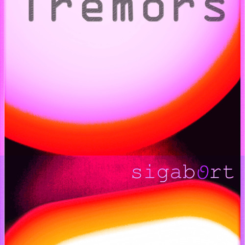 Tremors - Release 07/09/11 - Milligrid Records