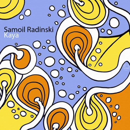 Samoil Radinski - Kaya EP