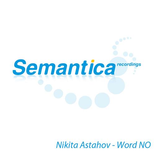 Nikita Astahov - Word NO (letkolben rmx)