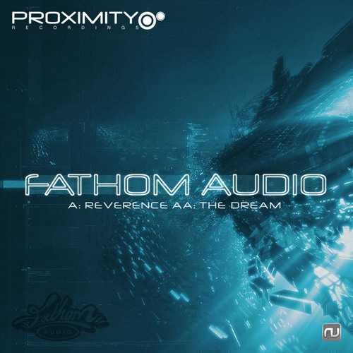 Reverence - Fathom Audio - Proximity Recordings