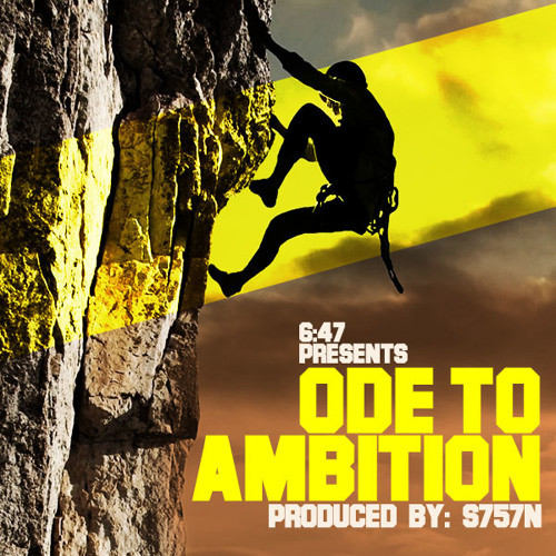 647 -  Ode To Ambition