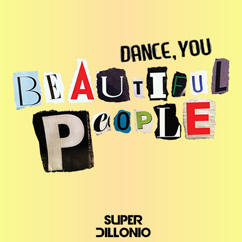 Dance, You Beautiful People