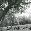 Child Left Behind- Ambulance song