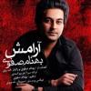 Behnam Safavi - Aramesh ( MUSIC IS MY LIFE )