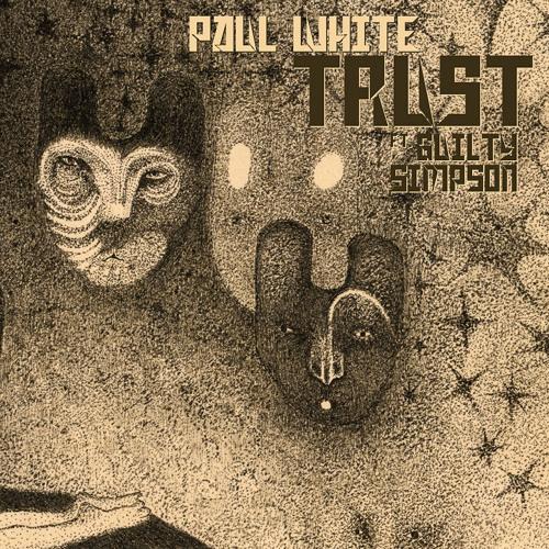 Paul White - Trust ft. Guilty Simpson
