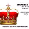 Royal Rape TV Trailer - The Bison Network