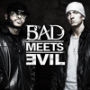 Bad Meets Evil- It's Over