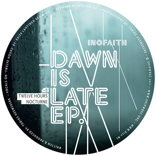 Inofaith - Dawn is Late EP (Teaser Ship08)