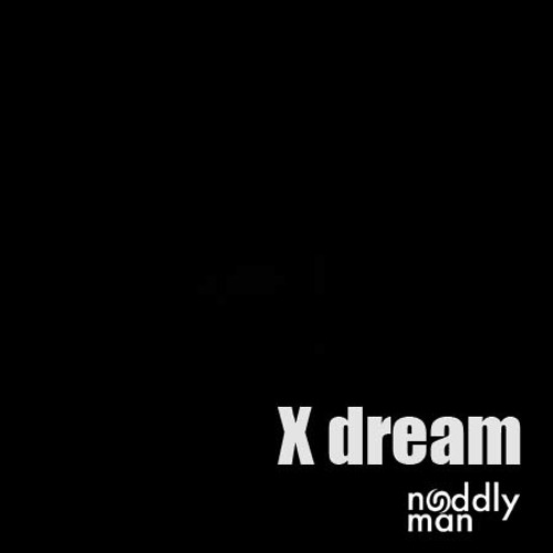 X dream