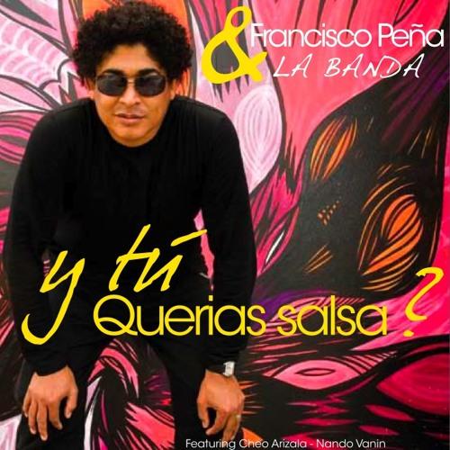 Salsa De Guerra - Francisco Peña & La Banda