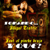 Illegal Traffic Ft. El pinche brujo -Y Que (Pro.By.Mex.Ink.Records.High.Quality)