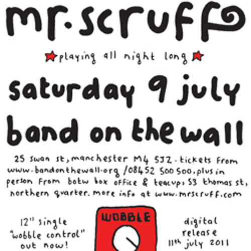 Mr Scruff live DJ mix from Band On The Wall, Manchester, Saturday July 9th 2011