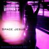 Space Jesus Summer Sampler 2011