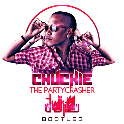 CHUCKIE - THE PARTYCRASHER (KID KAIO 2011 BOOTLEG) - FREE DOWNLOADLINK @ COMMENTS-