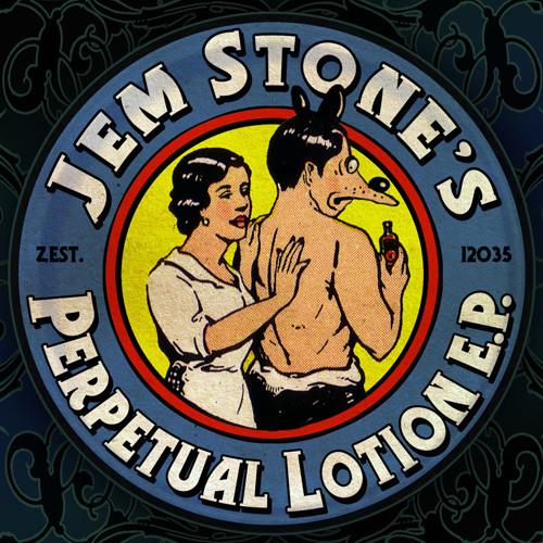 Jem Stone - PERPETUAL LOTION EP sampler