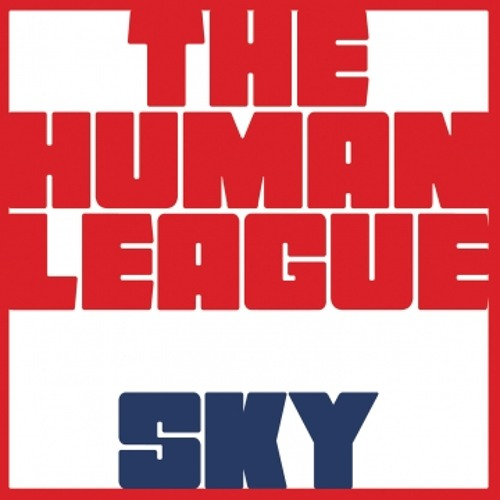 The Human League - Sky (Fusty Delights remix radio edit)