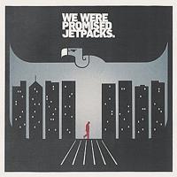 We Were Promised Jetpacks - Act On Impulse