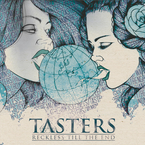 TASTERS - Please Destroy This World