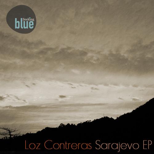 Loz Contreras - Sarajevo