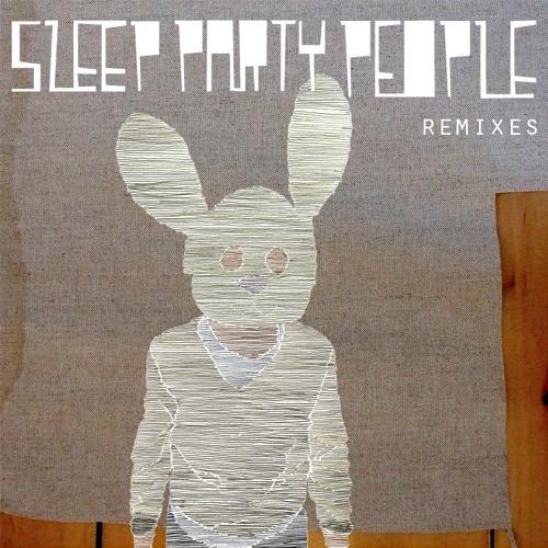 SLEEP PARTY PEOPLE - 10 Feet Up (Mikael Simpson RMX)