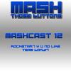 Mashcast #12: Rockstar? Y U No Like Team Bondi?