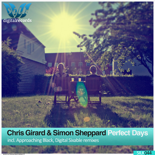 Chris Girard & Simon Sheppard - Perfect Days [Silk Digital] LoFi Clip