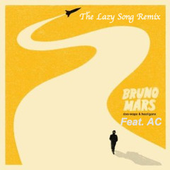 The Lazy Song - Bruno Mars Ft. AC