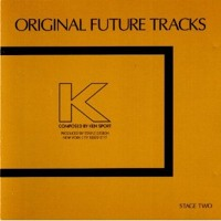 """""""Original Future Tracks: Stage Two"""" by Ken Sport for Staple Sounds Artwork"""