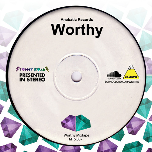 Worthy - Stoney Roads Mixtape