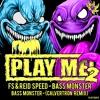 FS & Reidspeed - Bass Monster (Calvertron Remix) (Clip)