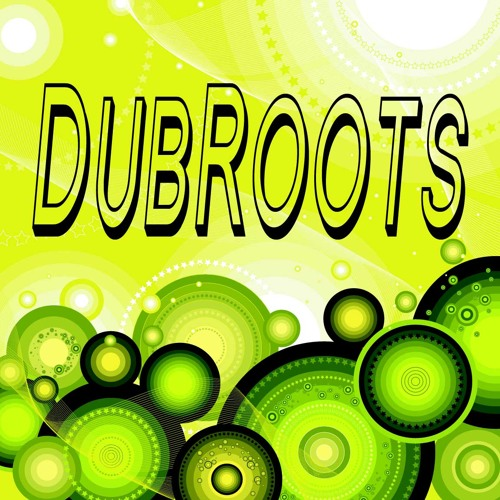 Dub Roots + Dub Movement  STEPPERS DUB ROOTS