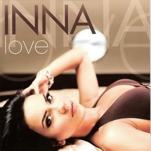 Inna - Love (DevZ Remix)