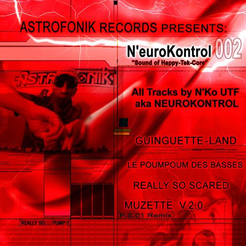 Neurokontrol 02 - Muzette v2 (2008)