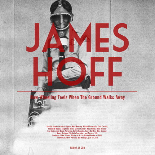 James Hoff 'How Wheeling Feels when the Ground Walks Away' (PAN 92)
