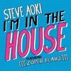 Steve Aoki - I'm in the House featuring [[[zuper blahq]]]