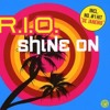 Shine On - R.I.O. (Maddin Remix)
