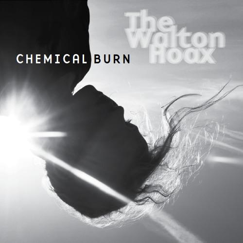 Chemical Burn EP, by The Walton Hoax