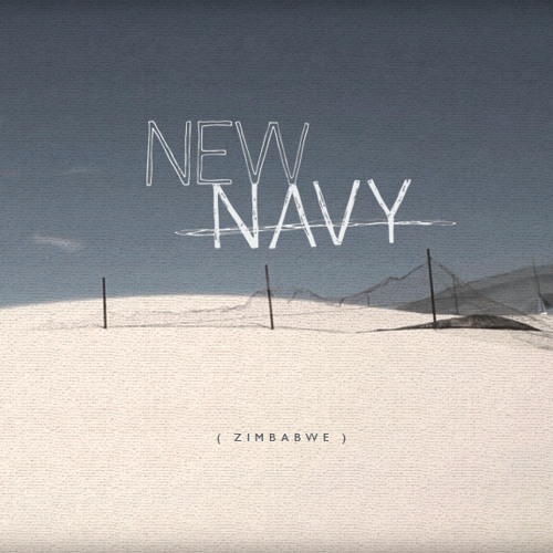 New Navy - Zimbabwe